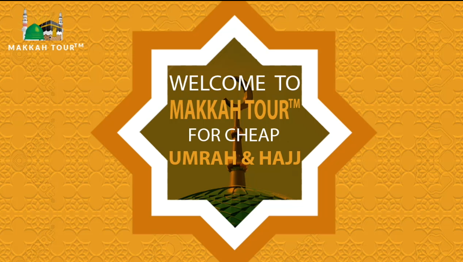 Umrah Banner: Unique Hajj Umrah Services By Makkah Tour