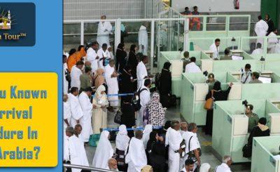 Arrival Procedure In Saudi Arabia