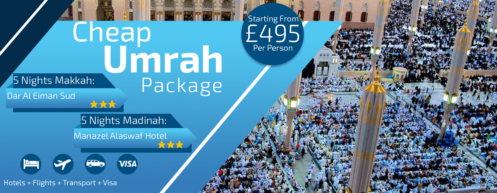 Umrah Banner: 21 Day Cheap Umrah Packages
